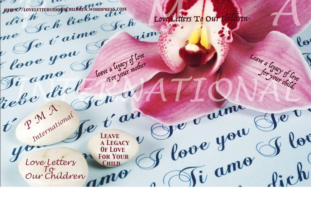 Love Letters Protective Mothers Alliance International